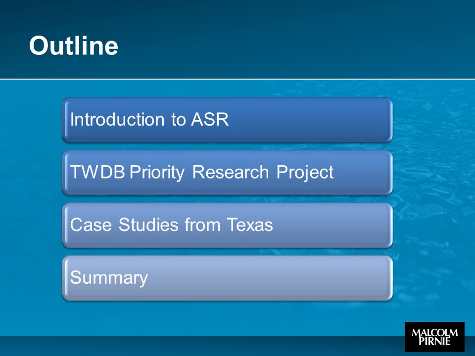Outline Introduction to ASRTWDB Priority Research ProjectCase Studies from TexasSummary