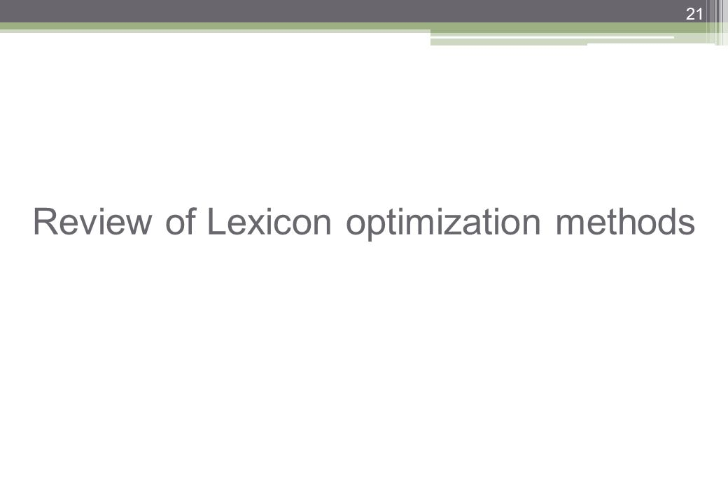 21 Review of Lexicon optimization methods