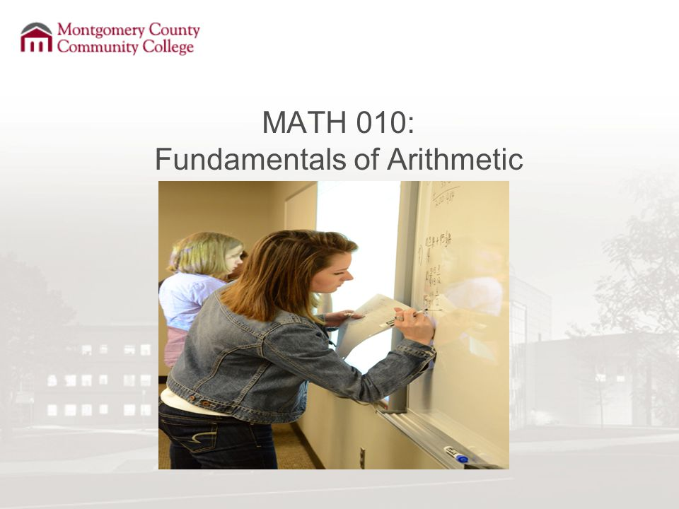 MATH 010: Fundamentals of Arithmetic