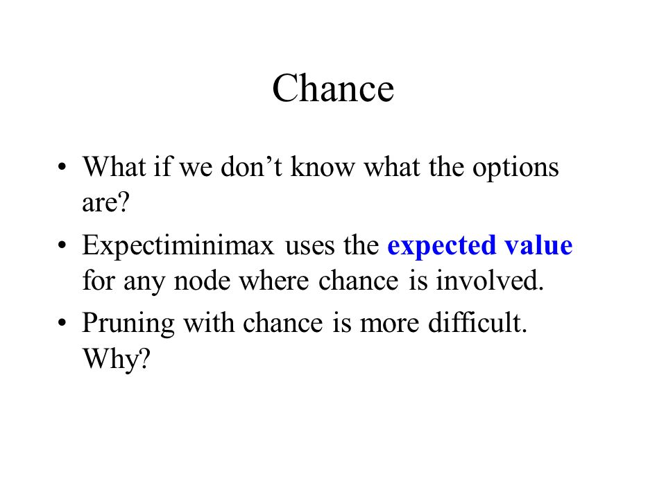 Chance What if we don't know what the options are.