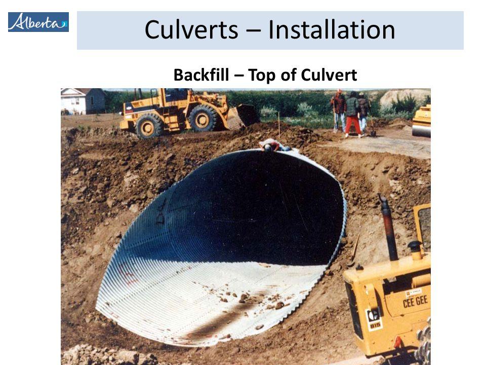 Culverts – Installation Backfill – Top of Culvert