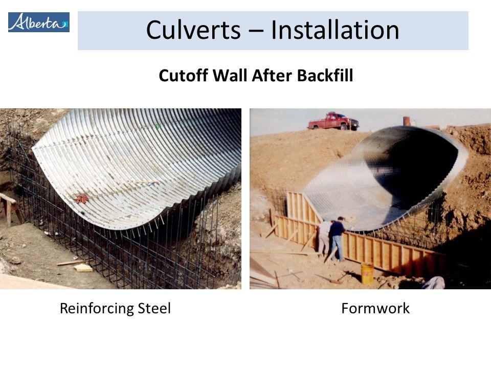Culverts – Installation Cutoff Wall After Backfill Reinforcing SteelFormwork
