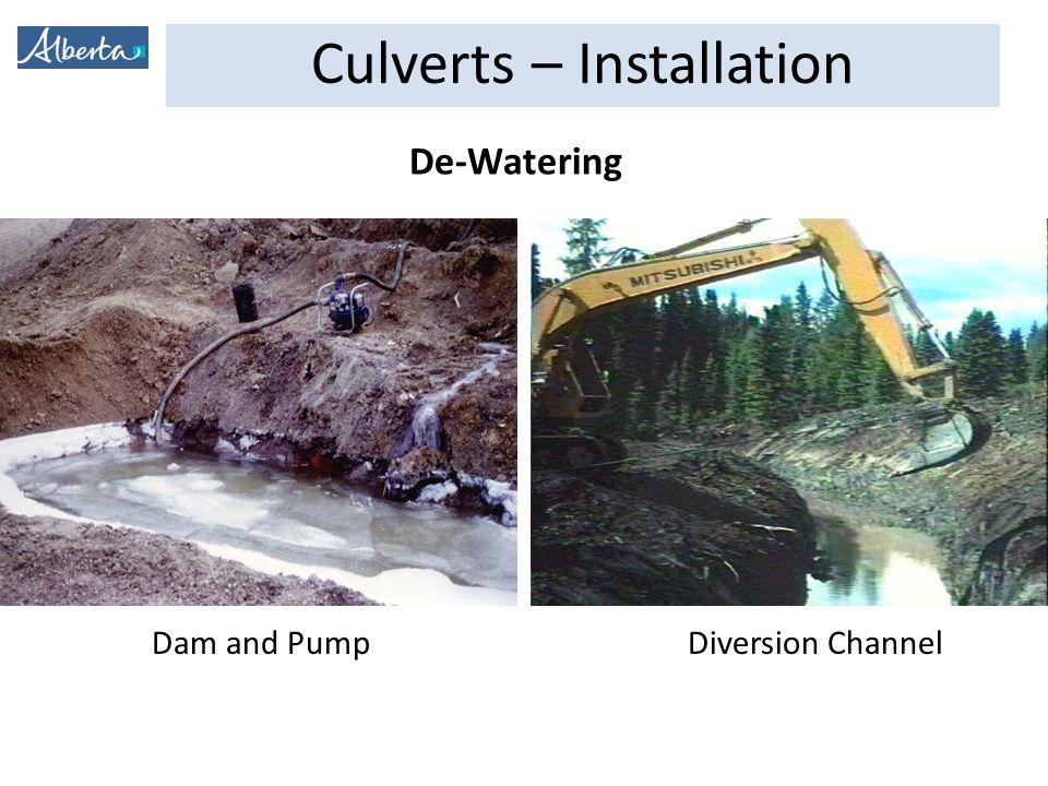 Culverts – Installation Dam and PumpDiversion Channel De-Watering
