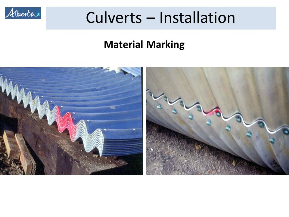 Culverts – Installation Material Marking