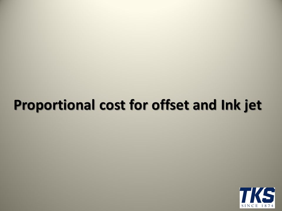 Proportional cost for offset and Ink jet