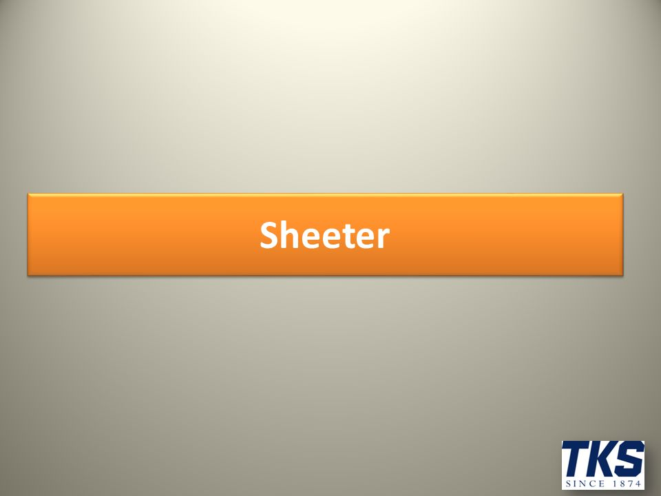 Sheeter