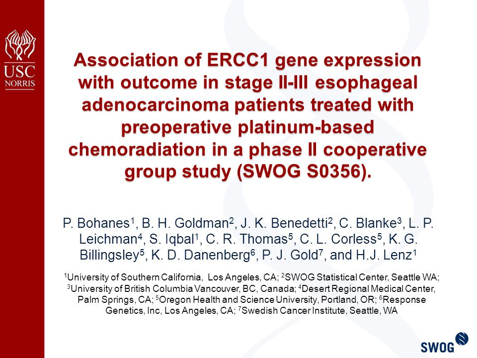 Main Objective To validate prospectively ERCC1 gene expression (predefined cutoff of 1.7) as a biomarker predicting outcome in patients treated with oxaliplatin-based chemotherapy in combination with radiation in the SWOG S0356 trial.