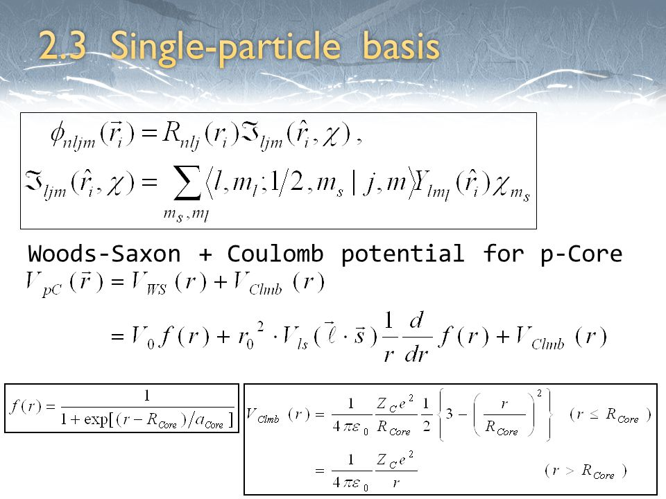 Woods-Saxon + Coulomb potential for p-Core