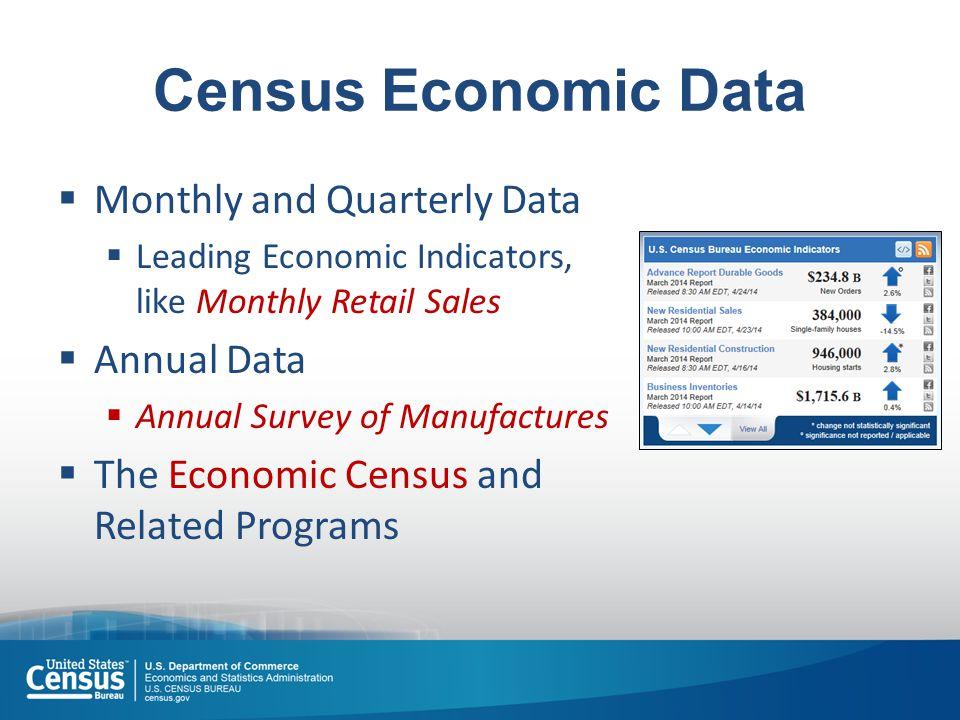 Key Economic Census Terms  NAICS (North American Industry Classification System)  Our primary data dimension  Establishments (vs.