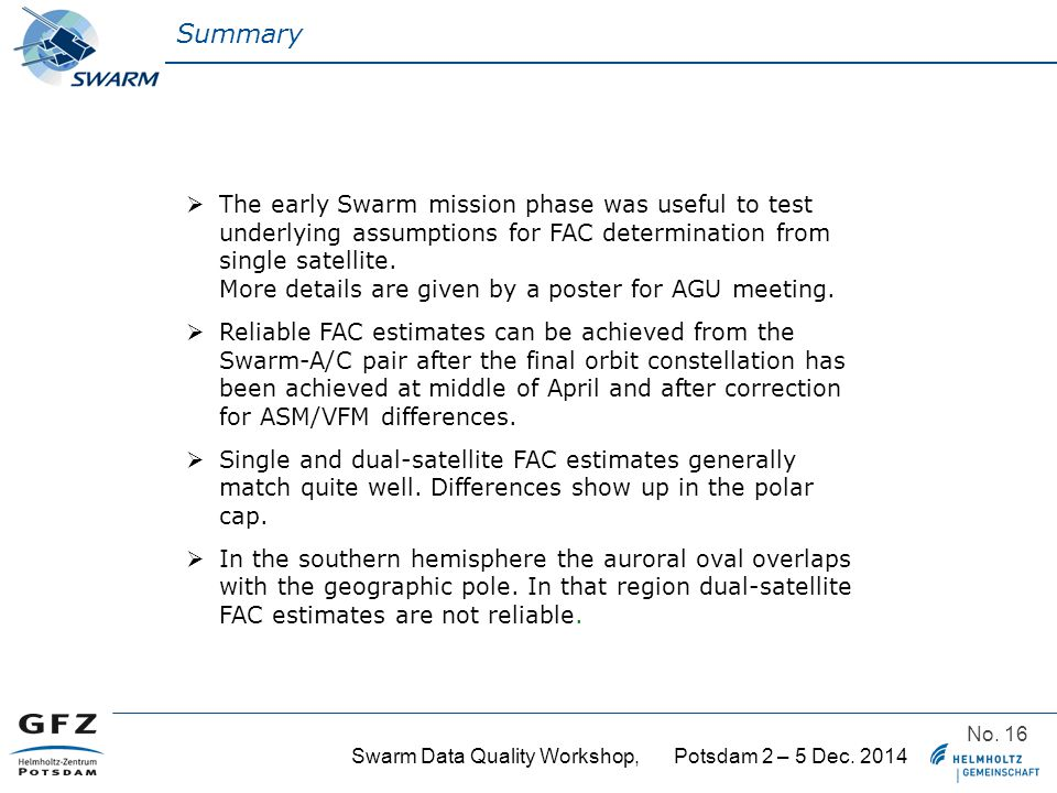 Swarm Data Quality Workshop, Potsdam 2 – 5 Dec. 2014 No.
