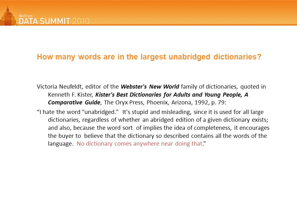 How many words are in the largest unabridged dictionaries.