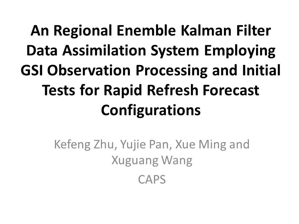 Code development status EnKFv1----we modified the global EnSRF code from Dr.