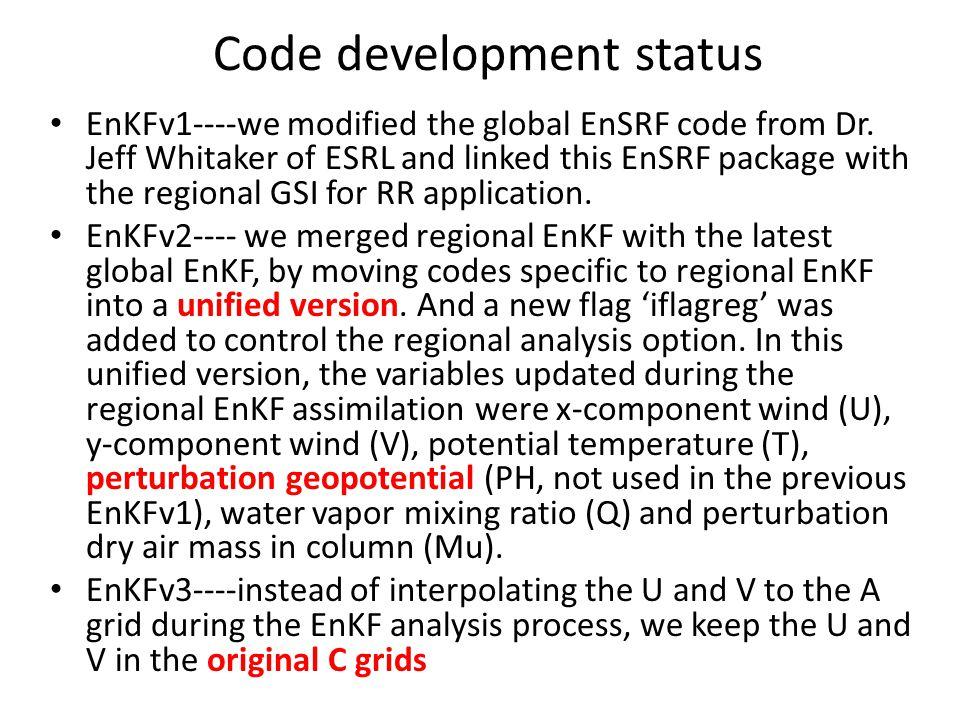 ~13km Rapid Refresh(RR) Diabatic integration Full physics integration