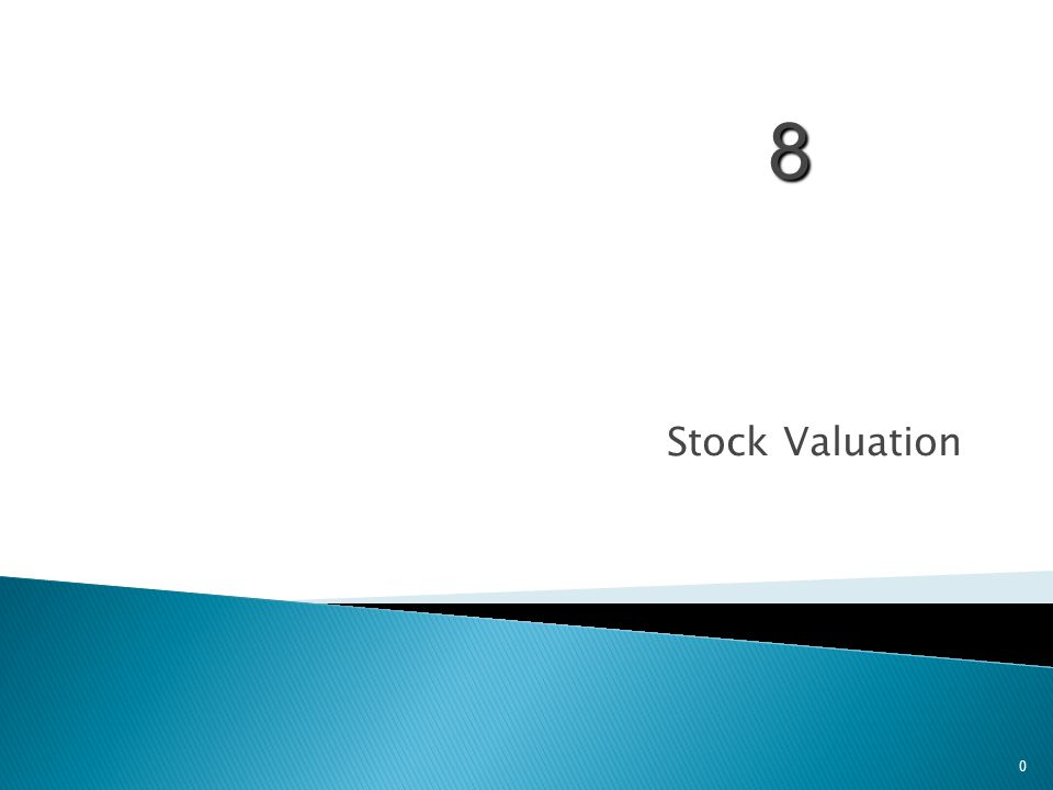 Stock Valuation 0 8