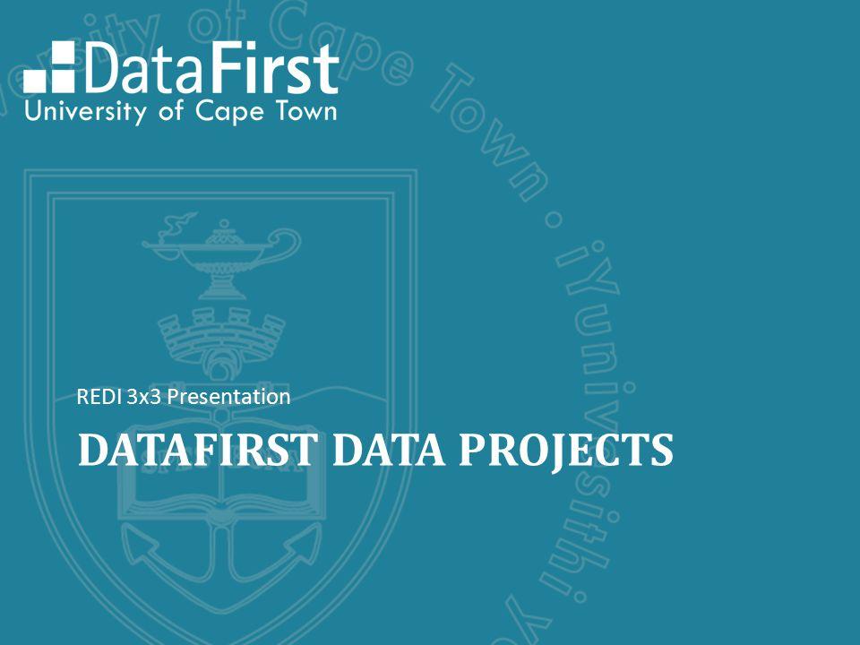 DATAFIRST DATA PROJECTS REDI 3x3 Presentation