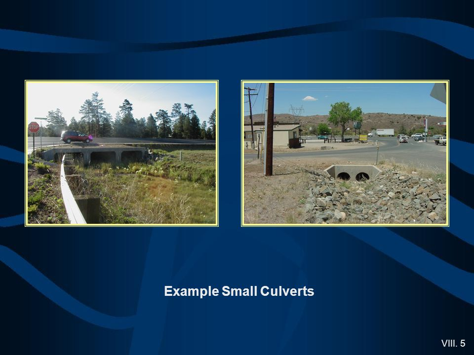 VIII. 5 Example Small Culverts