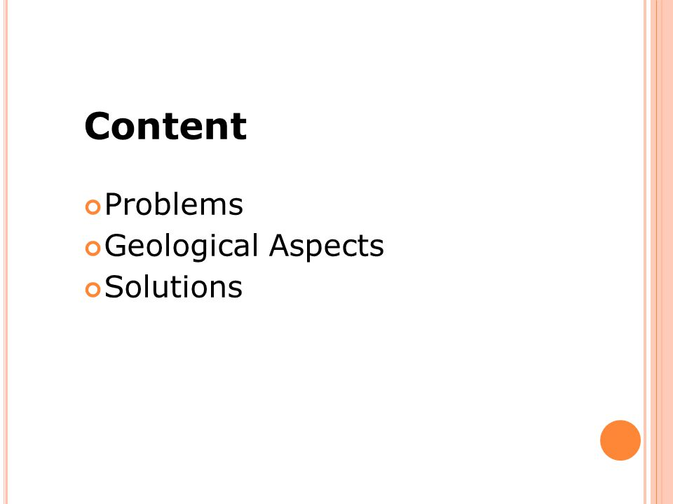 Content Problems Geological Aspects Solutions