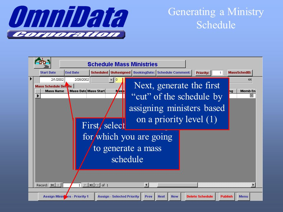 "First, select a date range for which you are going to generate a mass schedule Next, generate the first ""cut"" of the schedule by assigning ministers b"