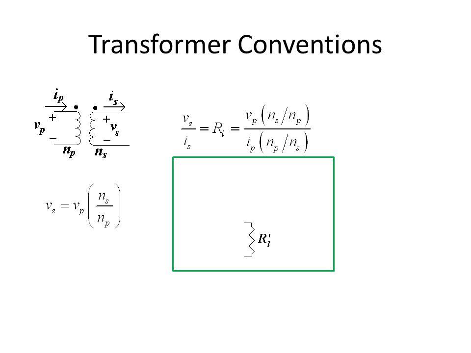Transformer Conventions