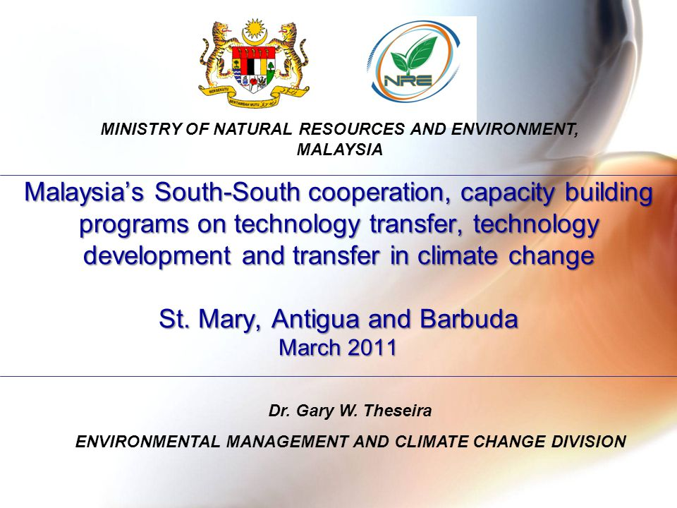 Malaysia's South-South cooperation, capacity building programs on technology transfer, technology development and transfer in climate change St.