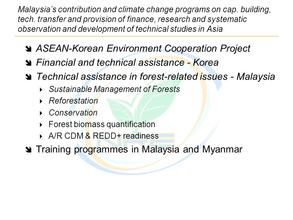 Malaysia's contribution and climate change programs on cap.