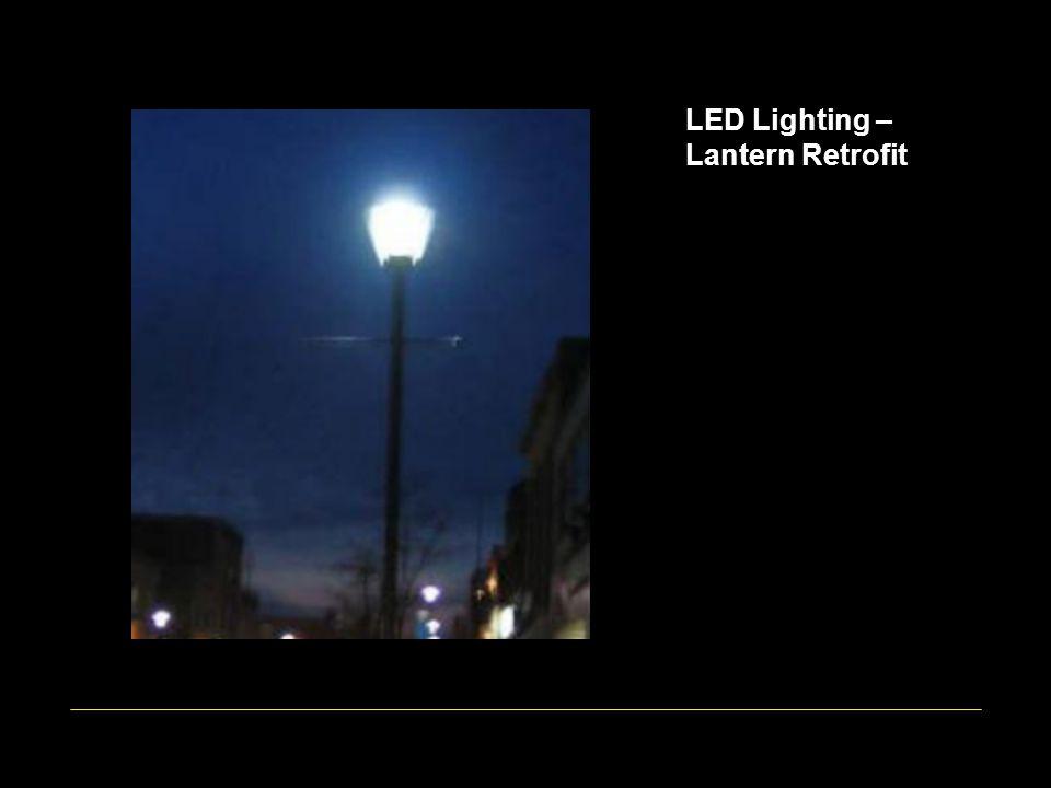 LED Lighting – Lantern Retrofit
