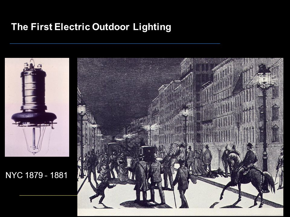 The First Electric Outdoor Lighting NYC 1879 - 1881