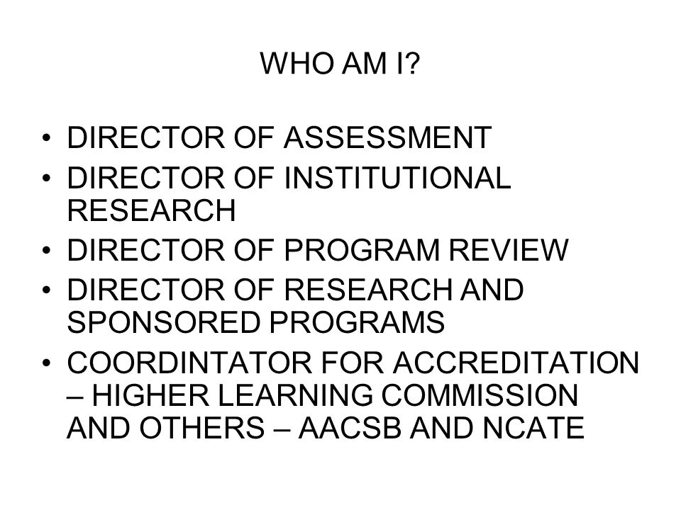 ACCREDITATION RESPONSIBILITIES CHAIR OF THE STEERING COMMITTEE FOR THE SELF-STUDY REPORT RESPONSIBLE FOR ALL ASPECTS OF THE PROCESS AND THE VISIT TODAY I AM RESPONSIBLE FOR OVERSEEING THAT SOUTHEASTERN IS HLC/NCA COMPLIANT IN EVERYTHING THAT WE DO, OR WANT TO DO (I.E.