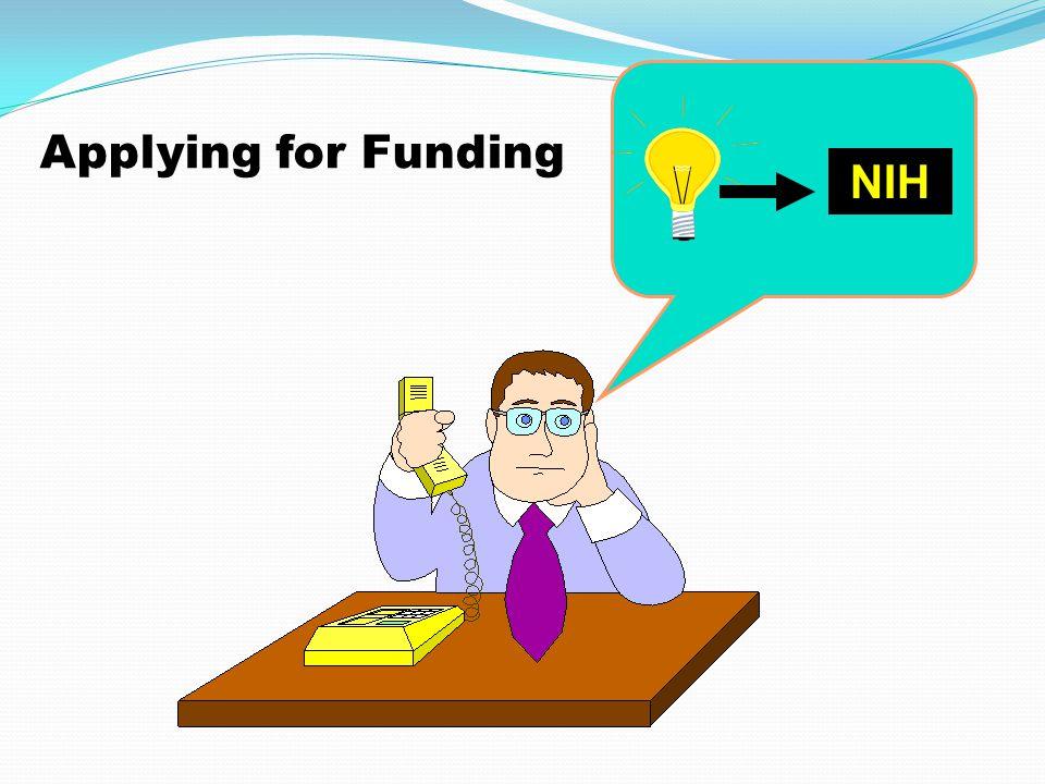 NIH Applying for Funding