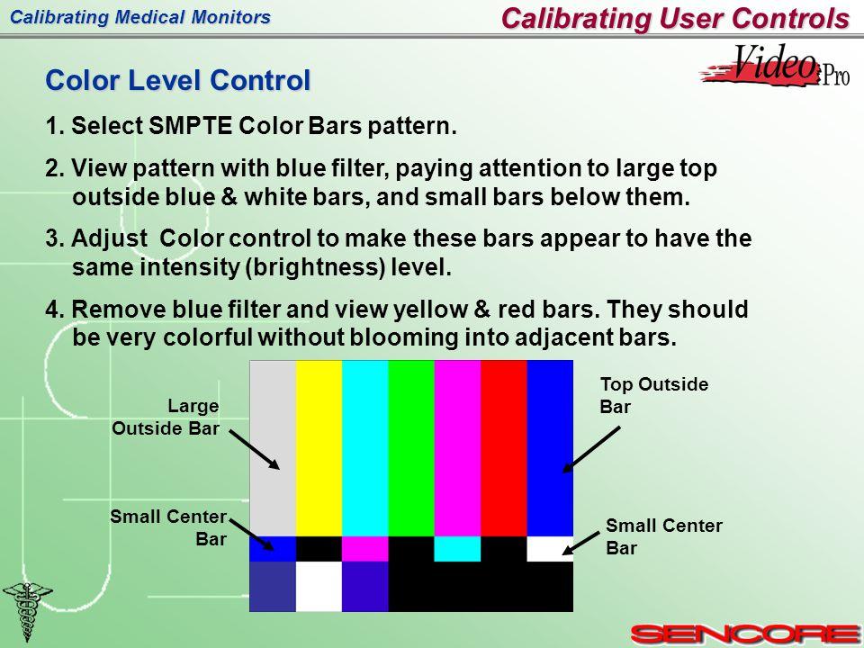 Calibrating Medical Monitors Color Level Control 1.