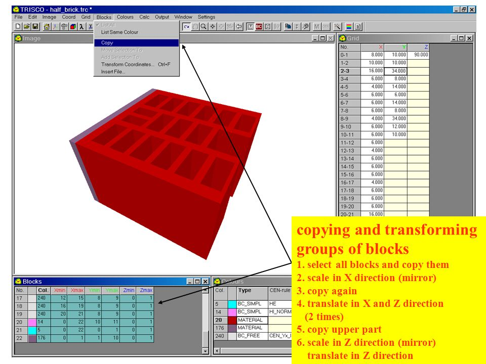 copying and transforming groups of blocks 1. select all blocks and copy them 2.