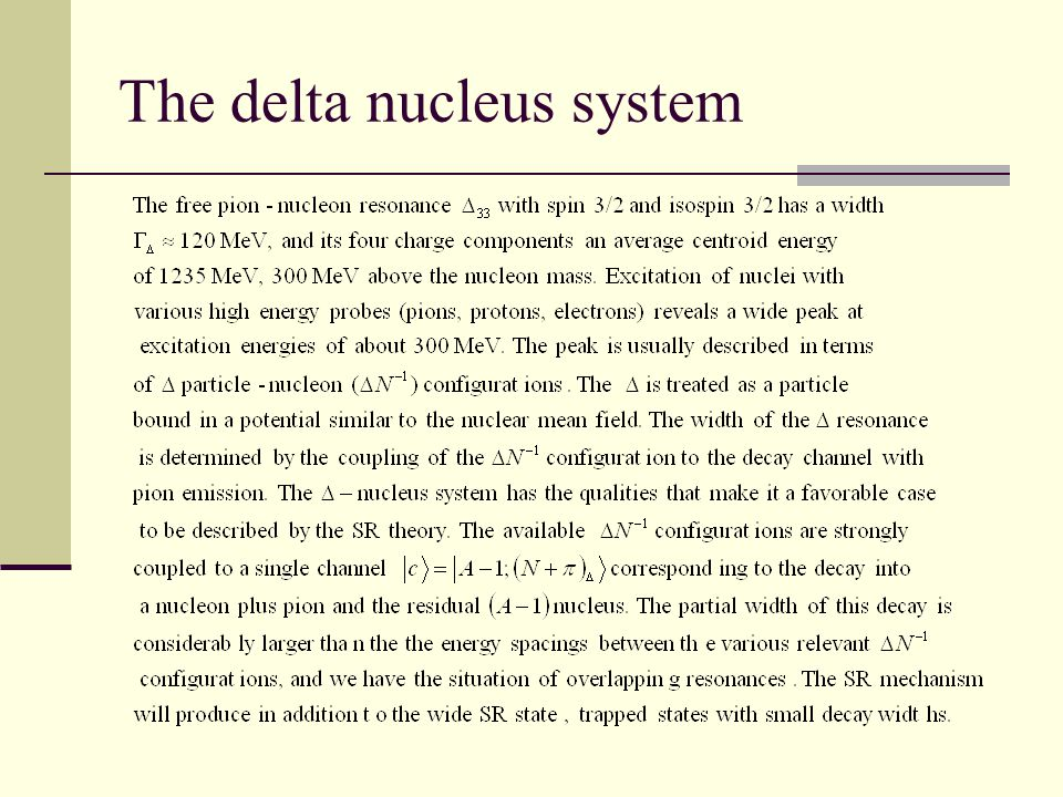 The delta nucleus system