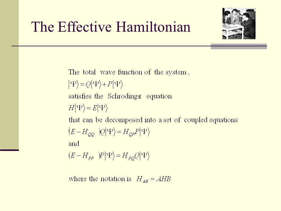 The Effective Hamiltonian