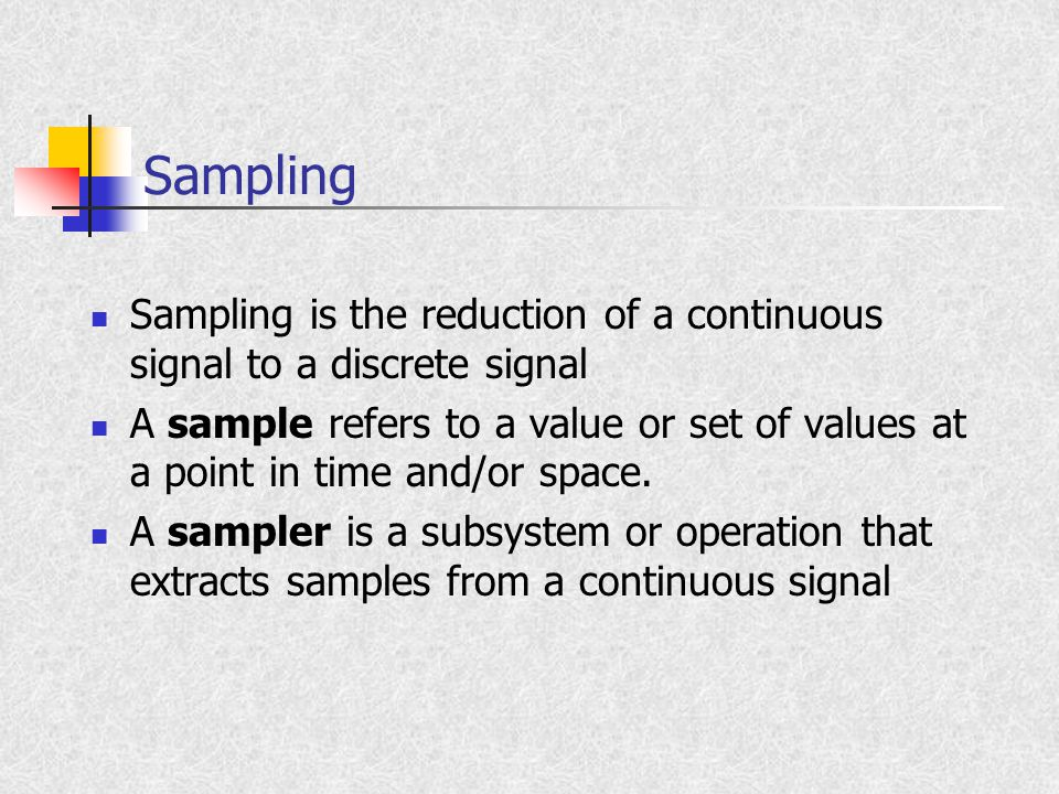 Sampling Frequency The sampling rate, sample rate, or sampling frequency defines the number of samples per second (or per other unit) taken from a continuous signal to make a discrete signal