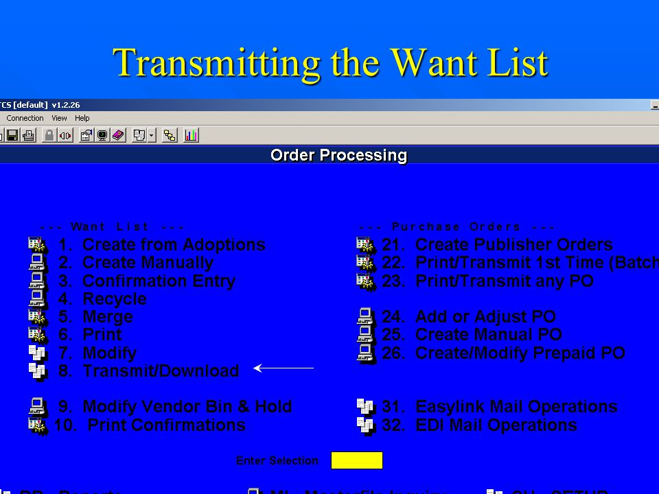 Transmitting the Want List