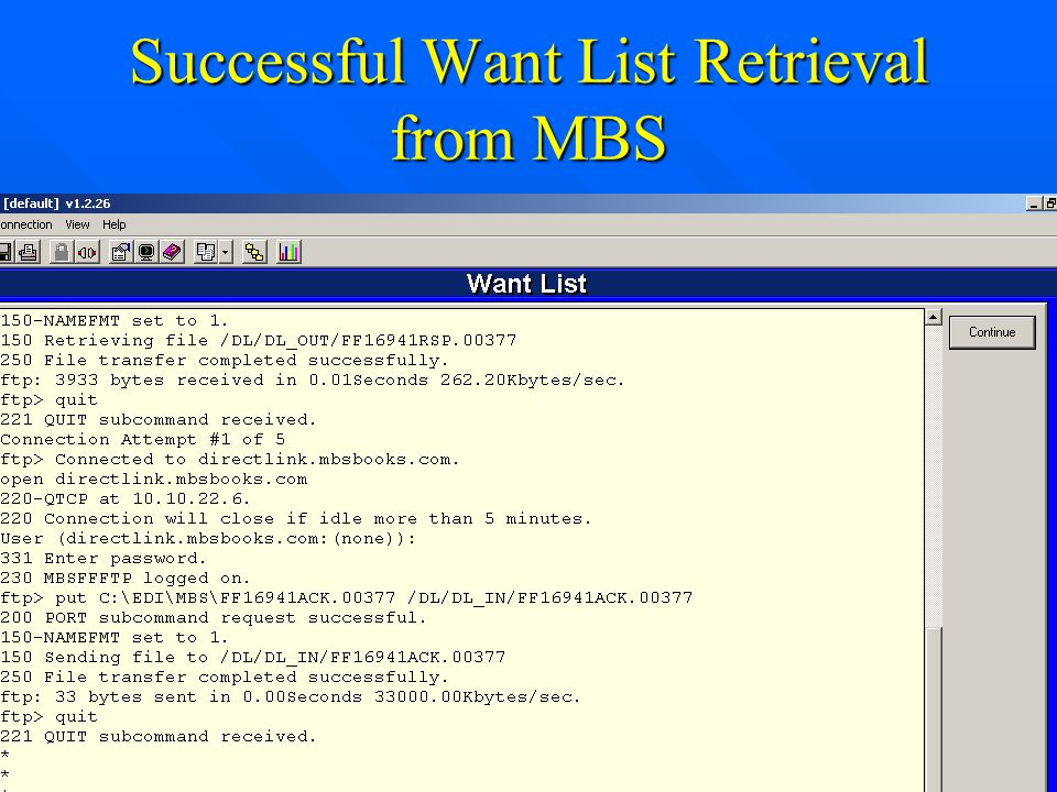 Successful Want List Retrieval from MBS