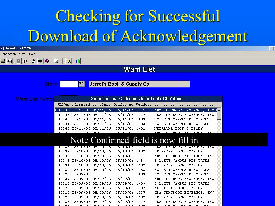 Checking for Successful Download of Acknowledgement Note Confirmed field is now fill in