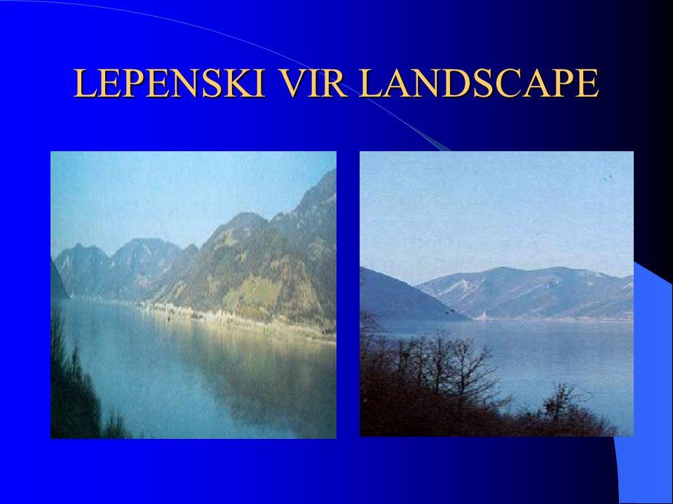 LEPENSKI VIR LANDSCAPE