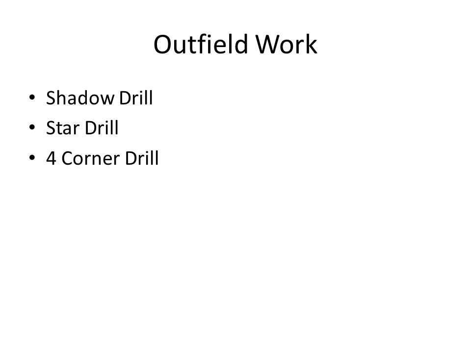 Outfield Work Shadow Drill Star Drill 4 Corner Drill