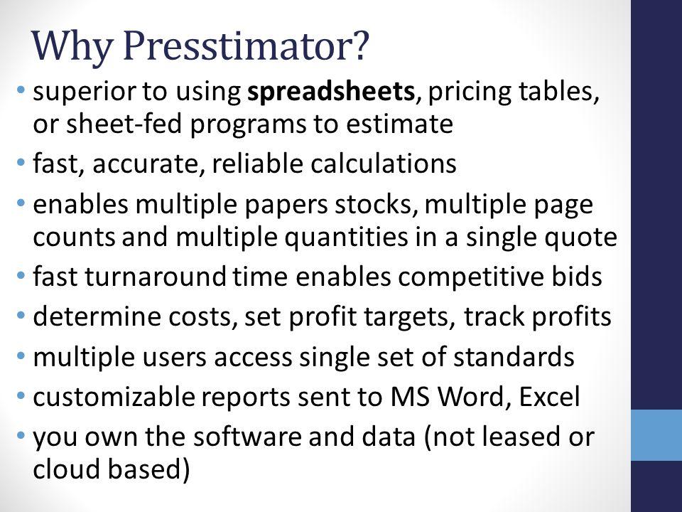 Why Presstimator.