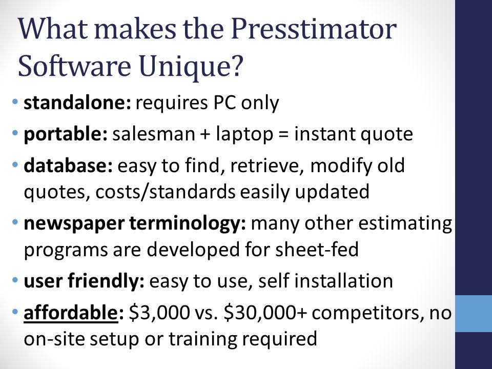 What makes the Presstimator Software Unique.