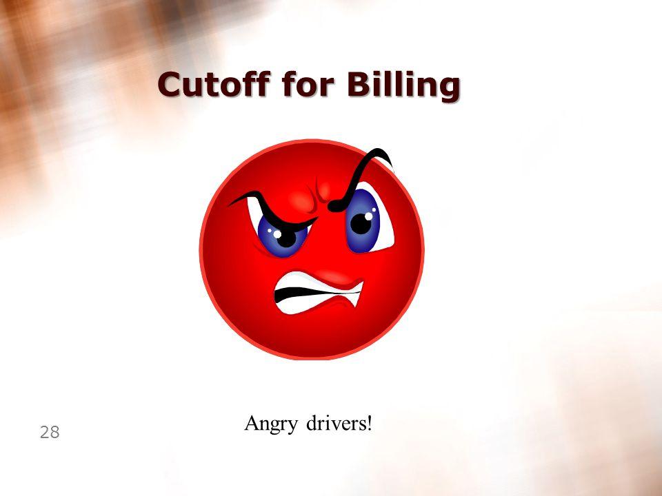 27 Cutoff for Billing 1,500+ Trucks 100+ Agents Bank cutoff Wednesday!