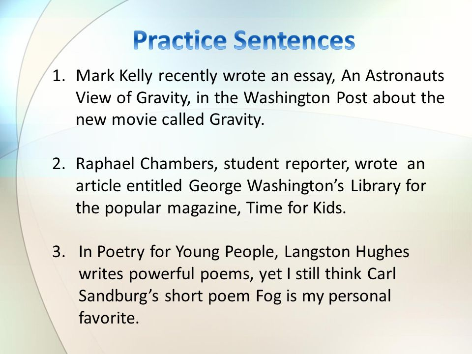 1.Mark Kelly recently wrote an essay, An Astronauts View of Gravity, in the Washington Post about the new movie called Gravity.