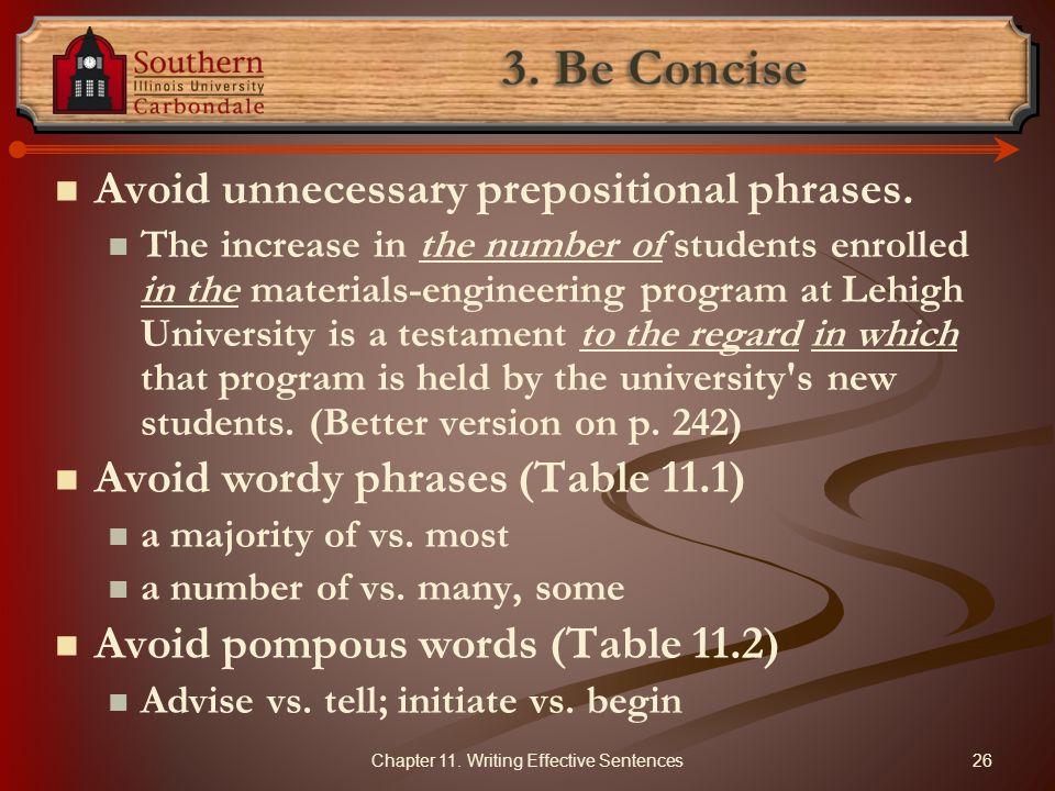 Avoid unnecessary prepositional phrases.