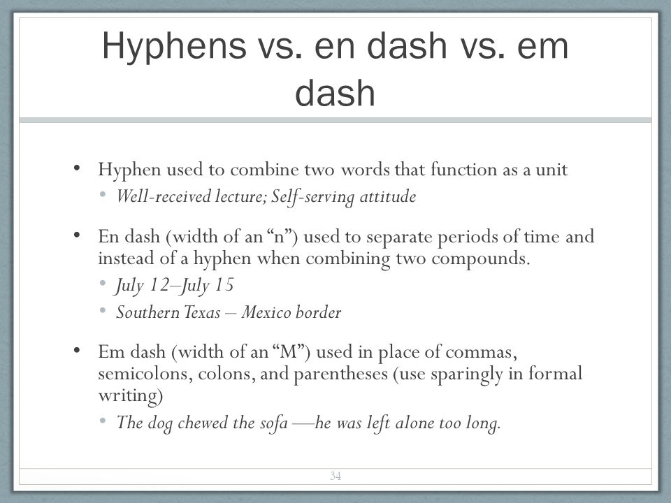 Hyphens vs. en dash vs.