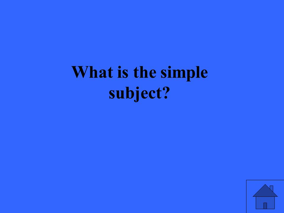 What is the simple subject