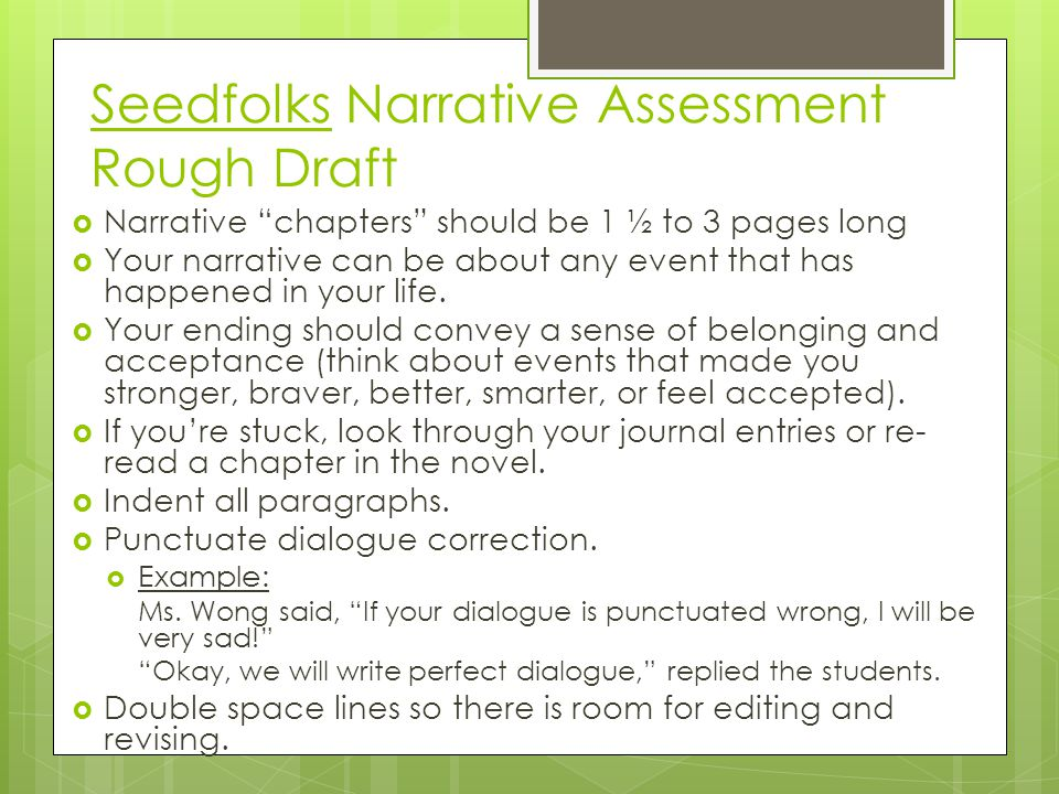 "Seedfolks Narrative Assessment Rough Draft  Narrative ""chapters"" should be 1 ½ to 3 pages long  Your narrative can be about any event that has happe"
