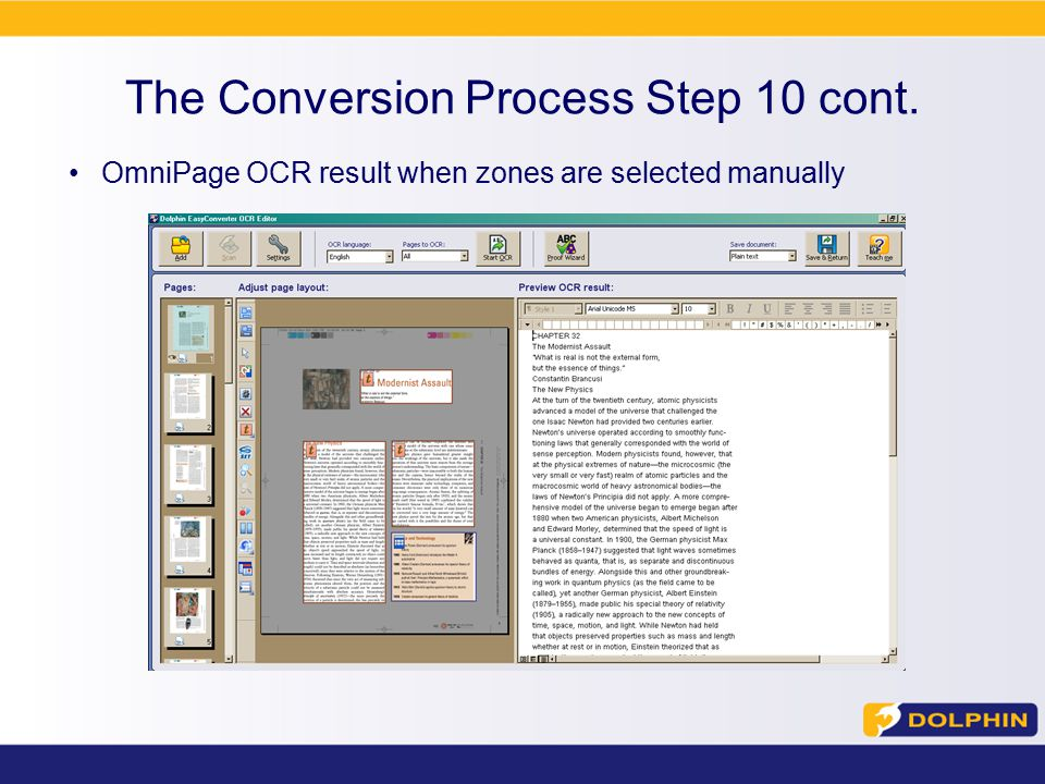 The Conversion Process Step 10 cont. OmniPage OCR result when zones are selected manually