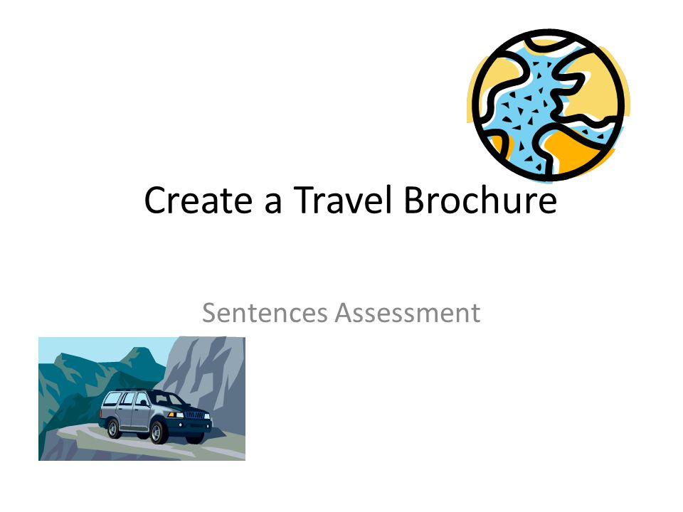 Create a Travel Brochure Sentences Assessment