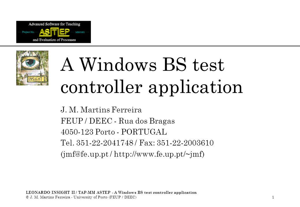 LEONARDO INSIGHT II / TAP-MM ASTEP - A Windows BS test controller application © J.